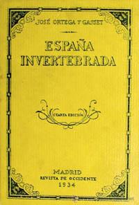 Resenha do livro «España Invertebrada», de José Ortega y Gasset