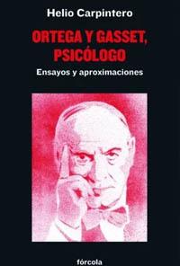 Ortega y Gasset: de la filosofía a la psicología